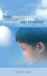 Zij zochten Jezus - Gods openbaringen en visioenen aan kinderen
