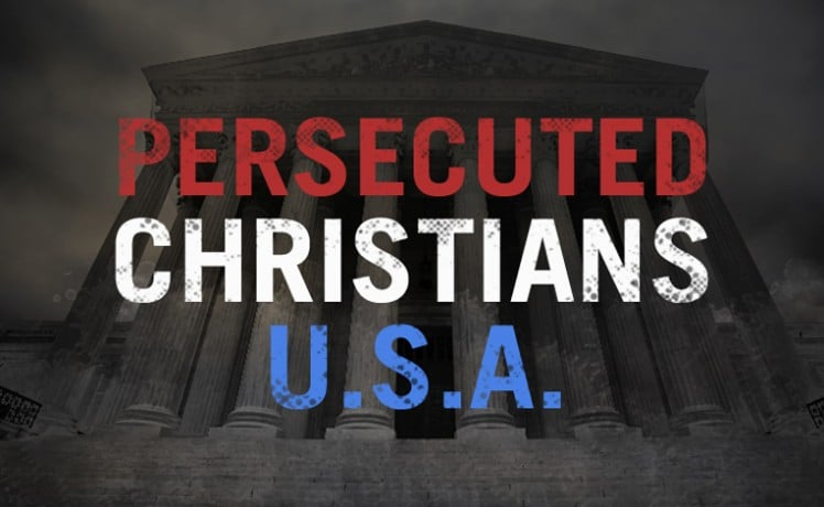 persecuted Christians USA