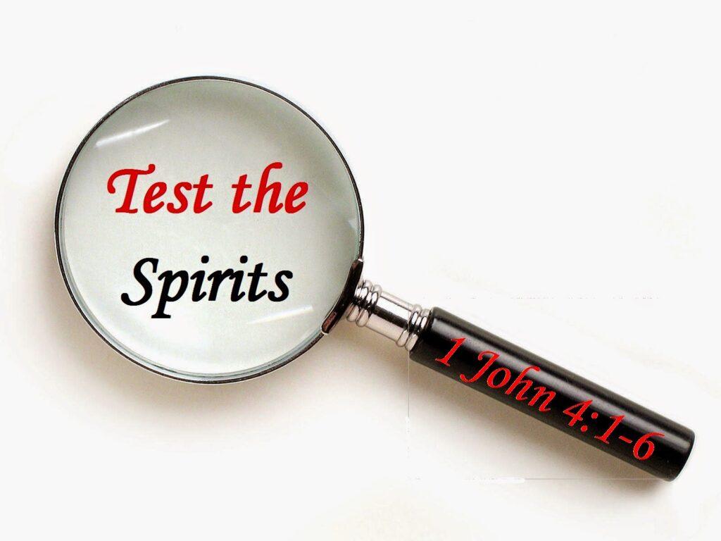 test the spirits