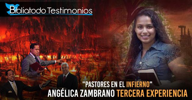Testimony Angelica Zambrano2 - Heaven and hell and the Rapture