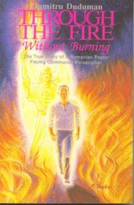 Dumitru Duduman - Book Through the fire without burning