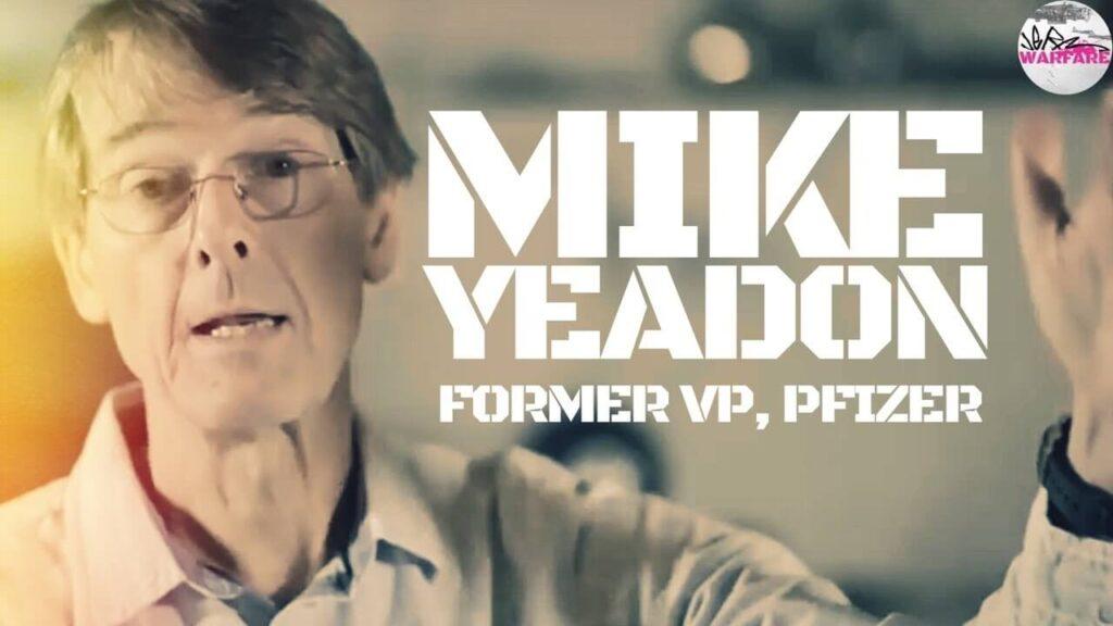 Dr. Michael Yeadon, former vice president Pfizer