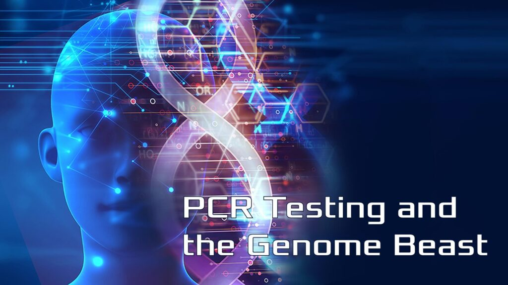 PCR Testing and the Genome Beast