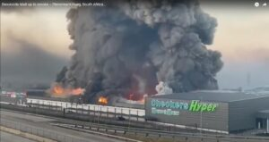 Shopping mall up in smoke due to riots in South Africa