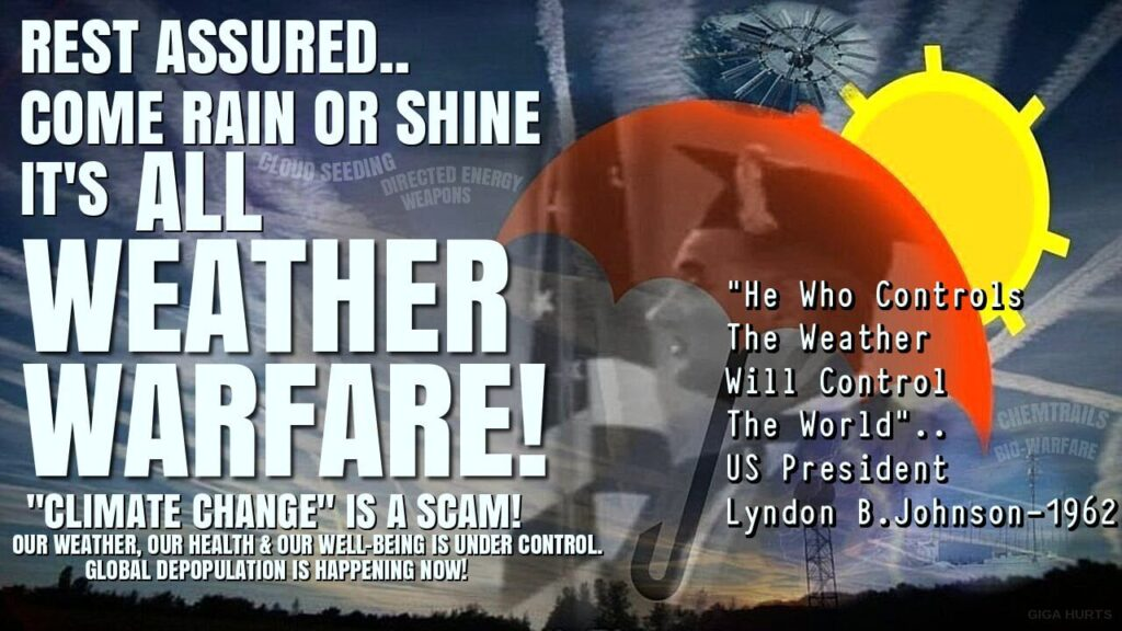 weather warfare - He who controls the weather controls the world