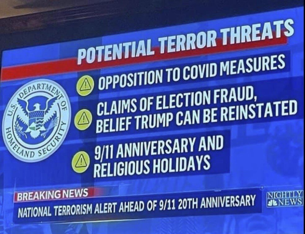 National terrorism alert ahead of 9-11 20th anniversary - we are now terrorists